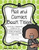 Commas and Capitalization in Book Titles [Roll and Correct]