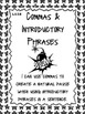 Commas and Introductory Phrases Common Core L5.2B