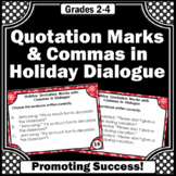 Commas and Quotation Marks in Dialogue Task Cards, Holiday Theme
