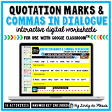 Commas and Quotation Marks in Dialogue for Google Classroo