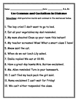 Commas and Quotations in Dialogue*LAFS* Third Grade