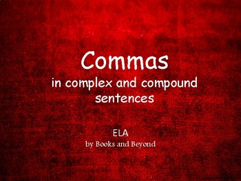 Commas in Compound and Complex Sentences