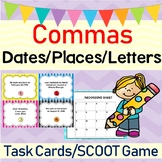 Commas in Dates, Places, & Letters SCOOT/Task Cards