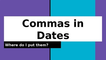 Commas in Dates PowerPoint