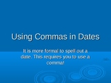 Commas in Dates Slide Show