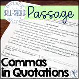 Commas in Quotations: Skill-Specific Revising and Editing Passage