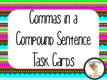 Commas in a Compound Sentence Task Cards
