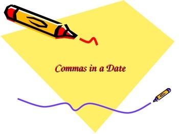 Commas in a Date PowerPoint