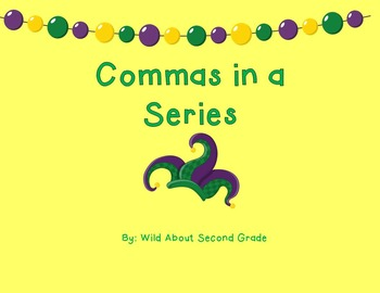Commas in a Series Activities and Game-Mardi Gras Theme