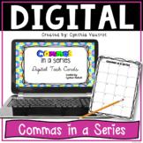 Commas in a Series Digital Task Cards