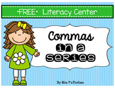 Commas in a Series FREE Literacy Center