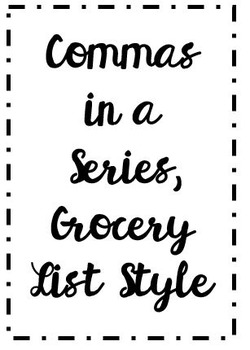 Commas in a Series, Grocery List Style