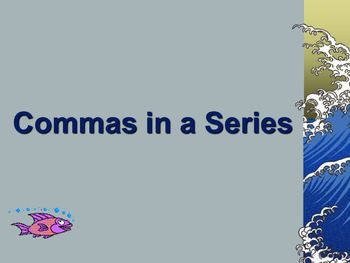Commas in a Series Powerpoint