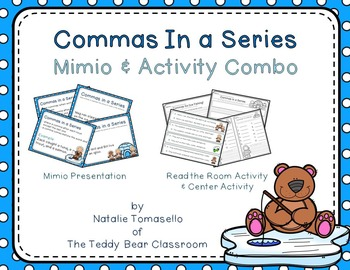 Commas in a Series: Read the Room, Center, and Mimio Combo
