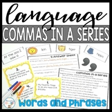 Commas in a Series SINGLE and PHRASES