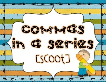 Commas in a Series [Scoot]