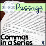 Commas in a Series: Skill-Specific Revising and Editing Passage
