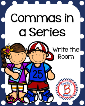 Commas in a Series Write the Room