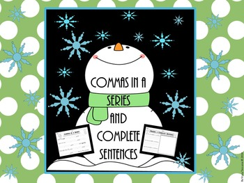 Commas in a Series and Complete Sentence Activities