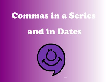 Commas in a Series and in Dates