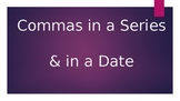Commas in a Series or a Date Powerpoint