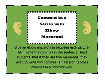 Commas in a Series with Elbow Macaroni