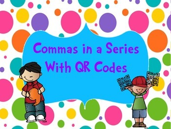 Commas in a Series with QR Codes