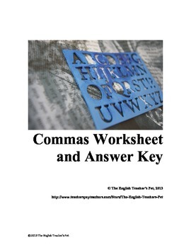 Commas lesson, Practice Questions and Answer Key