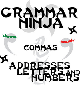 Commas w/ Addresses, Letters, & Numbers - Grammar Ninja