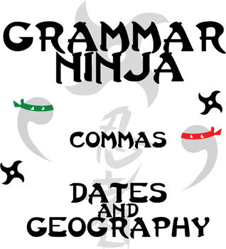 Commas w/ Dates and Geography - Grammar Ninja