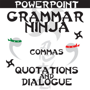 Commas w Dialogue PowerPoint Grammar Ninja Rules