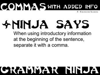 Commas w/ Introductory Information - Grammar Ninja Rules