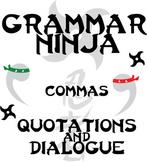 Commas w/ Quotations & Dialogue - Grammar Ninja