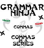 Commas w/ a Series (in a List) - Grammar Ninja