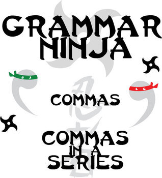 Commas w/ a Series (in a List) - Grammar Ninja