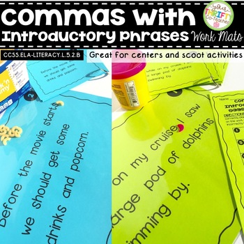 Comma Rules with Introductory Phrases Work Mats for Centers and Scoot Activities