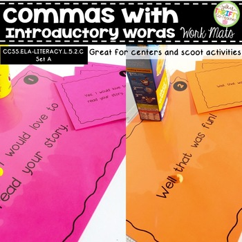 Comma Rules with Introductory Words Work Mats for Centers and Scoot Activities