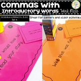 Comma Rules with Introductory Words Work Mats for Centers