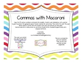 Commas with Macaroni