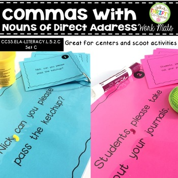 Comma Rules Nouns of Direct Address Work Mats for Centers and Scoot Activities