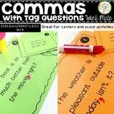 Comma Rules with Tag Questions Work Mats for Centers and Scoot Activities