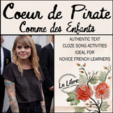 Comme des Enfants Coeur de Pirate Beginner French Song Activities