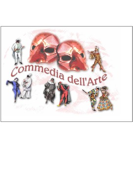 Commedia Del Arte Packet 2: Using Scenarios To Make Your Own Play