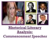 Commencement Speeches Rhetorical Analysis Unit (GOOGLE SLIDES)