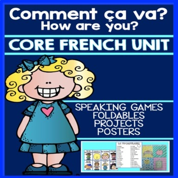 Middle School French Comment ça va? Unit and Project