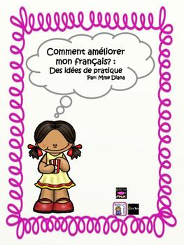 Comment améliorer mon français: des idées de pratique pour parents