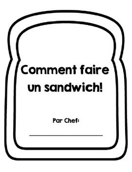 Comment faire un sandwich! Procedural Writing
