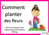 Comment planter des fleurs  | French Sequencing and Proced