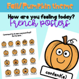 Comment tu te sens? Autumn Posters for French Class