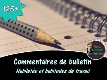 Commentaires de bulletin (Learning Skills Report Card Comm